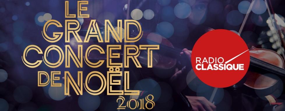 concert noel bordeaux 2018 Le Grand Concert de Noël Radio Classique 2018   Radio Classique concert noel bordeaux 2018