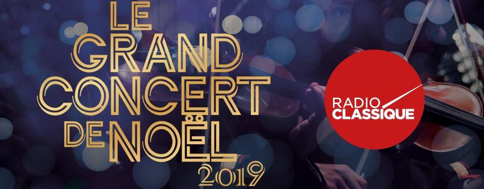 Image De Noel 2019.Le Grand Concert De Noël 2019 Radio Classique
