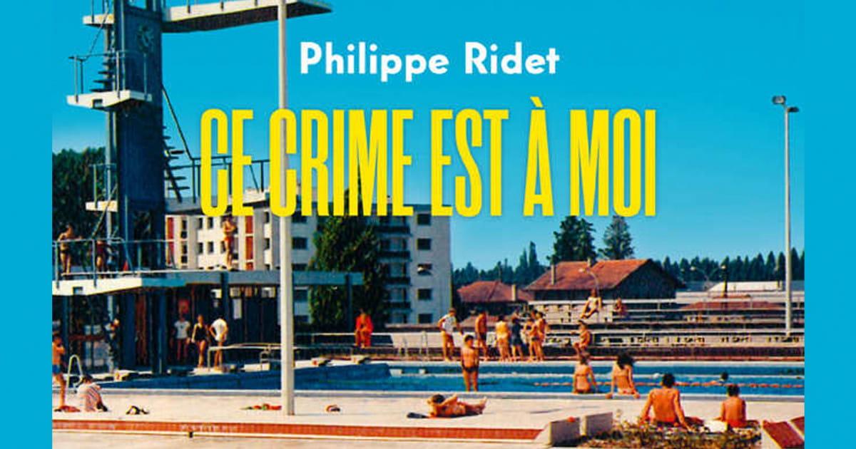 Ce Crime est à moi, de Philippe Ridet : le meurtre a-t-il réellement eu lieu ?